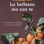nuovo-libro-di-racconti-di-antonia-arslanla-bellezza-sia-con-te